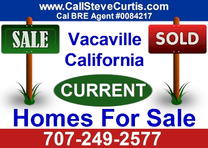 Search current homes for sale in Vacaville, Ca